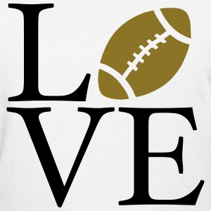 Love Football - Women's T-Shirt
