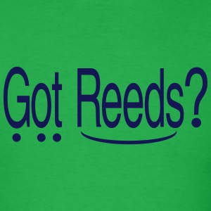 Got Reeds? (Men's) - Men's T-Shirt