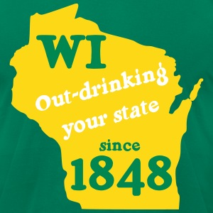 WI - Out-drinking you state T-Shirts - Men's T-Shirt by American Apparel