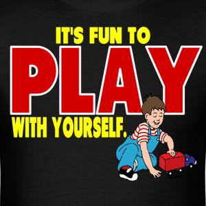 Play with Yourself - Men's T-Shirt