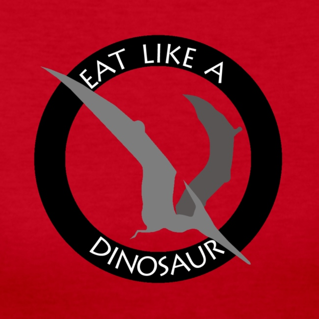 Pterodactyl ~ Eat Like a Dinosaur - light or white shirt