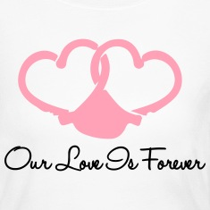 Our Love Is Forever Long Sleeve Shirts