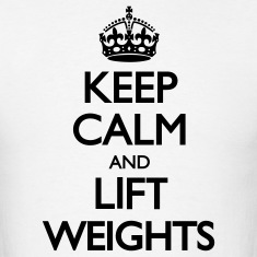 Keep Calm and Lift Weights LolClothing T-Shirts