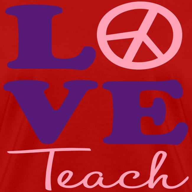Peace Love Teach red