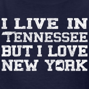 Live Tennessee Love New York Kids' Shirts - Kids' T-Shirt