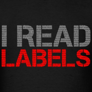 I READ LABELS T-Shirts - Men's T-Shirt