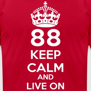 88 Keep Calm and Live on T-Shirts - Men's T-Shirt by American Apparel