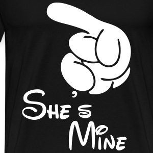 She's Mine T-Shirts - Men's Premium T-Shirt