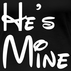 He's Mine Women's T-Shirts