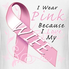 I Wear Pink Because I Love My Wife T-Shirts
