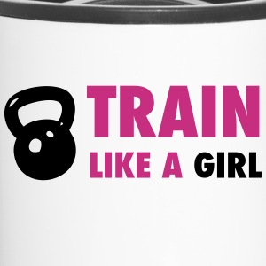 Train Like A Girl - Bottles & Mugs - Travel Mug