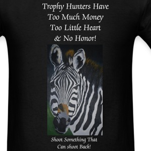 Trophy Hunters Have No Honor - Men's T-Shirt