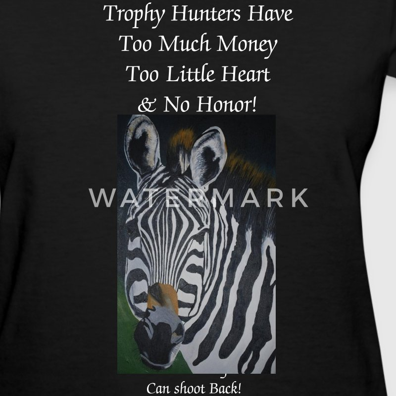Trophy Hunters Have No Honor - Women's T-Shirt