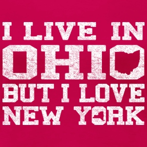 Live Ohio Love New York Women's T-Shirts - Women's Premium T-Shirt