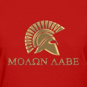 Molon lave-spartan warrior - Women's T-Shirt