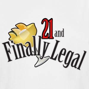 21 and Finally Legal - Men's Tall T-Shirt