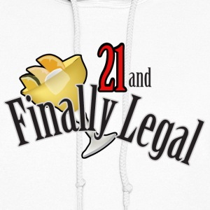 21 and Finally Legal - Women's Hoodie