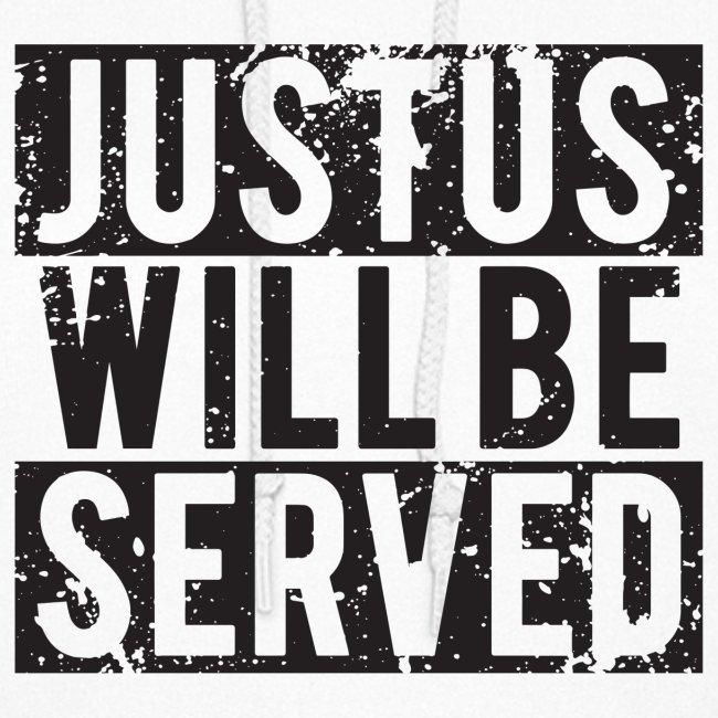 """Women's """"Black"""" JusTus Will Be Served Hoodie"""