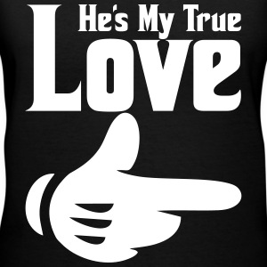 he's my true love Women's T-Shirts - Women's V-Neck T-Shirt