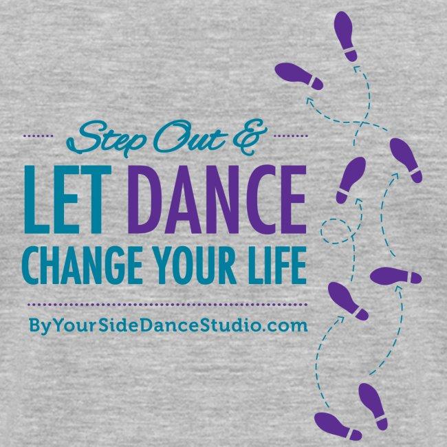 Women's V Neck Tshirt - Let Dance Change Your Life