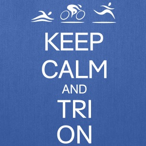 KEEP CALM AND TRI ON Bags & backpacks - Tote Bag