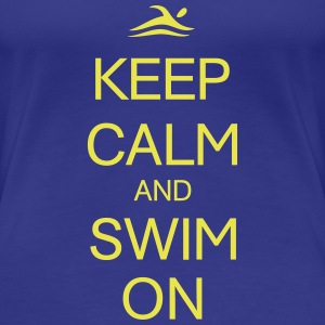 KEEP CALM AND SWIM ON Women's T-Shirts - Women's Premium T-Shirt