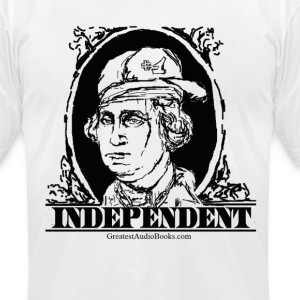 George Wa$shington - INDEPENDENT - Men's T-Shirt by American Apparel