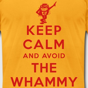Keep Calm and Avoid the Whammy - Men's T-Shirt by American Apparel