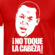 Design ~ ¡No Toque La Cabeza! shirt