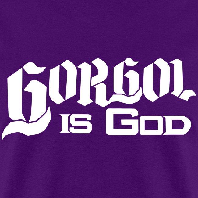 Gorgol is God (Men's)