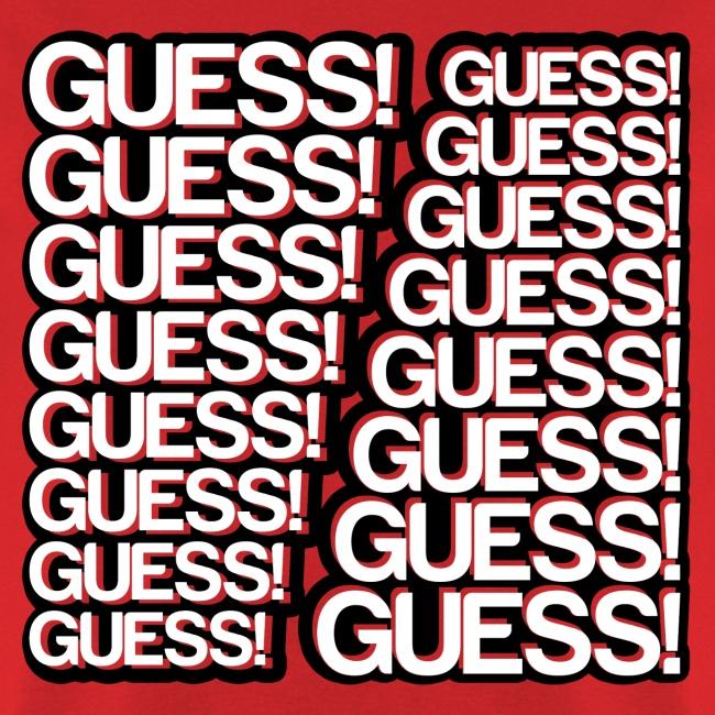 GUESS! GUESS! GUESS! (Men's)