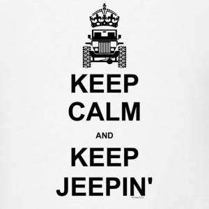 Keep Calm and Keep Jeepin - Men's T-Shirt
