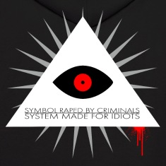 Symbol raped by criminals... System made for idiot Hoodies