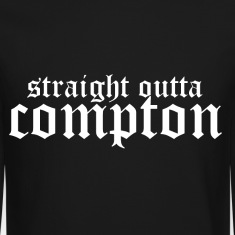 Straight outta Compton Long Sleeve Shirts