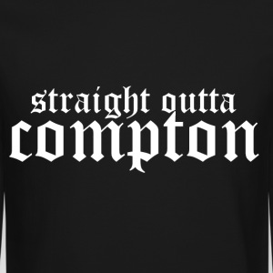 Straight outta Compton Long Sleeve Shirts - Crewneck Sweatshirt