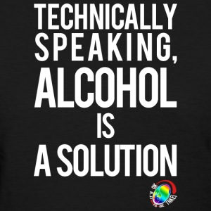 George Takei Alcohol is a Solution Women's T-Shirt - Women's T-Shirt