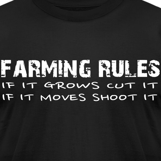 Farming Rules Mens T-Shirt