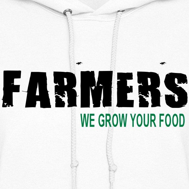 Farmers - We Grow Your Food Womens Hoodie