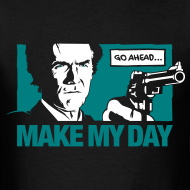 Design ~ Dirty Harry: Make my day