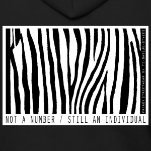 Not a number - still an individual Zip Hoodies & Jackets - Men's Zip Hoodie