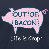Design ~ Out of Bacon - Men's T-Shirt by American Apparel