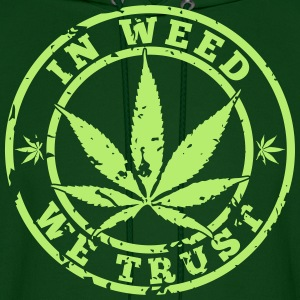In Weed We Trust Hoodies - Men's Hoodie