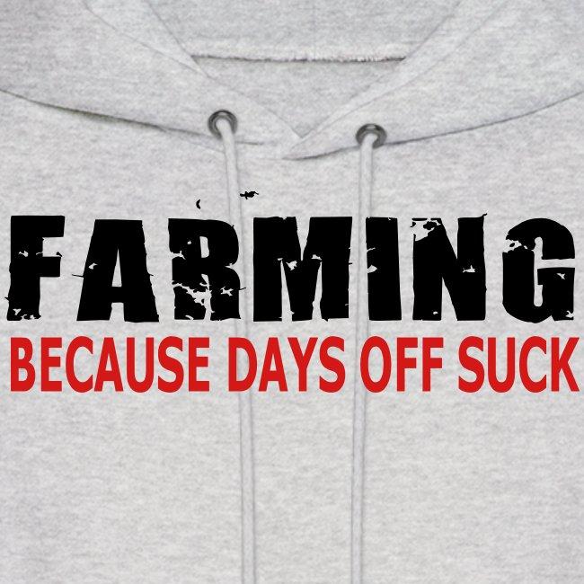 Farming - Because Days Off Suck