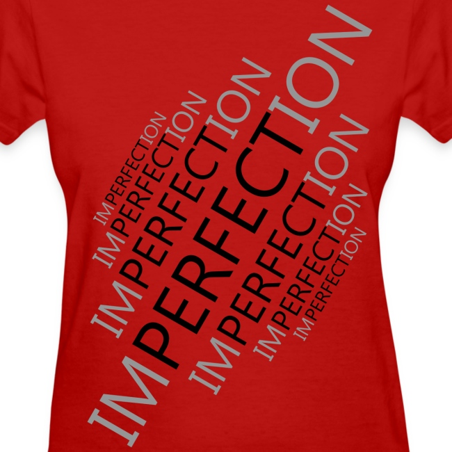 Perfect Imperfection - Women's