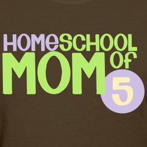 Mom of 5 - Women's T-Shirt