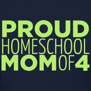 Proud Mom of 4 - Women's T-Shirt
