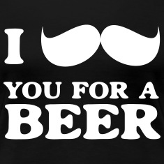 I mustache you for a beer Women's T-Shirts