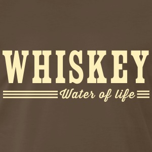 Whiskey. Water of Life T-Shirts - Men's Premium T-Shirt