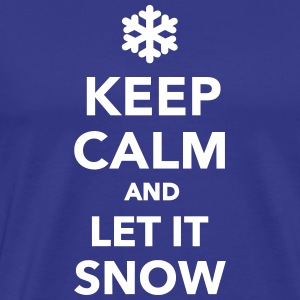 Keep calm let it snow T-Shirts - Men's Premium T-Shirt