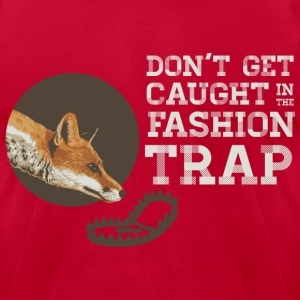 Don't Get Caught in the Fashion Trap T-Shirts - Men's T-Shirt by American Apparel
